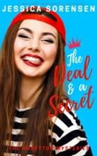 The Deal & a Secret - The Honeyton Mysteries, #2 ebook by Jessica Sorensen