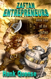 Zaftan Entrepreneurs ebook by Hank Quense