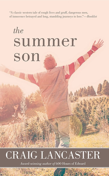 The Summer Son ebook by Craig Lancaster