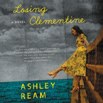 Losing Clementine - A Novel audiobook by Ashley Ream