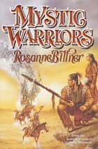 Mystic Warriors ebook by