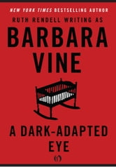 A Dark-Adapted Eye ebook by Ruth Rendell