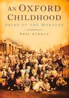 Oxford Childhood ebook by Phyl Surman