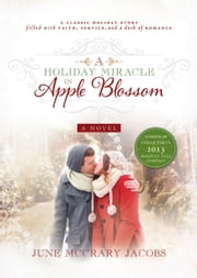 A Holiday Miracle in Apple Blossom ebook by June McCrary Jacobs