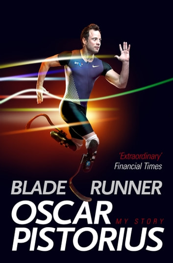 Blade Runner ebook by Oscar Pistorius