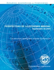World Economic Outlook, September 2004 ebook by International Monetary Fund. Research Dept.