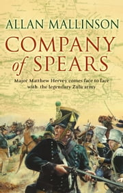 Company Of Spears - (Matthew Hervey Book 8) ebook by Allan Mallinson