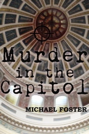 Murder in the Capitol ebook by Michael Foster