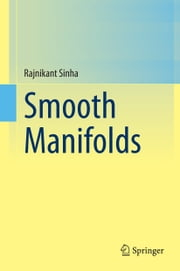 Smooth Manifolds ebook by Rajnikant Sinha
