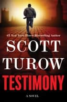 ebook Testimony de Scott Turow