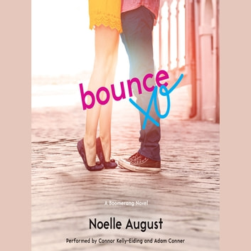 Bounce - A Boomerang Novel audiobook by Noelle August