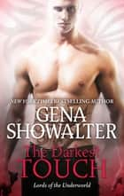 The Darkest Touch - A spellbinding paranormal romance novel ebook by Gena Showalter