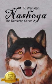 Nashoga: Book 1 of the Redstone Series ebook by Rebecca Weinstein