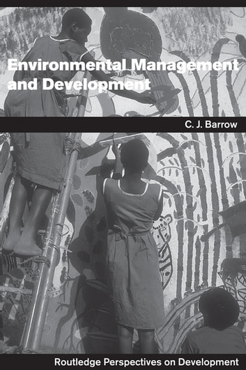 Environmental Management and Development ebook by Chris Barrow
