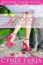 Honor the Promise ebook by Cyndi Faria