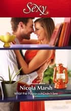 What The Paparazzi Didn't See ebook by Nicola Marsh
