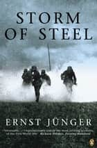Storm of Steel ebook by Ernst Junger