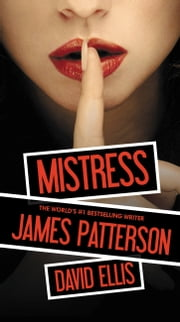 Mistress ebook by James Patterson,David Ellis