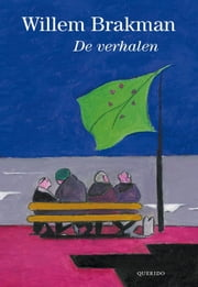 De verhalen ebook by Willem Brakman