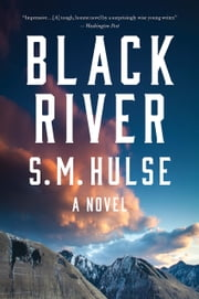 Black River ebook by S. M. Hulse