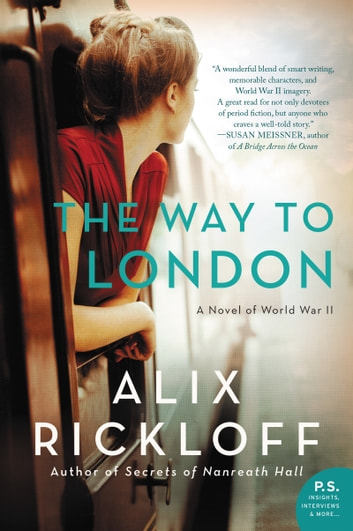 The Way to London - A Novel of World War II ebook by Alix Rickloff