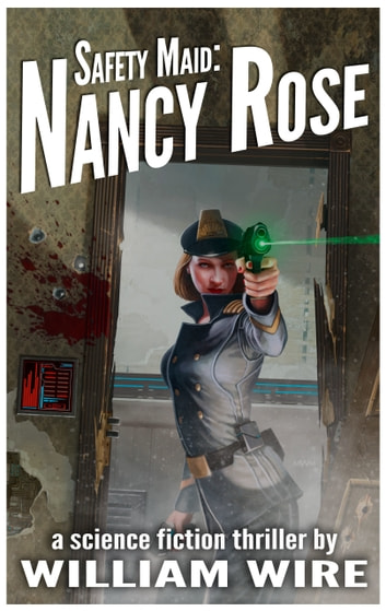 Safety Maid: Nancy Rose ebook by William Wire