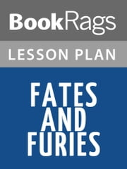 Fates and Furies Lesson Plans ebook by BookRags