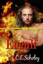 Engulf ebook by C.L. Scholey