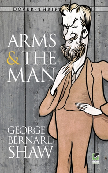 arms and the man by george