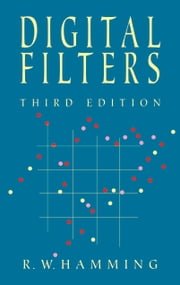Digital Filters ebook by Richard W. Hamming