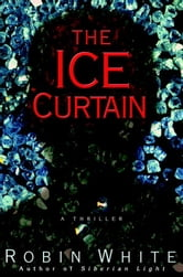 The Ice Curtain ebook by Robin White