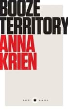 Short Black 6 Booze Territory ebook by Anna Krien