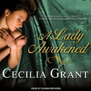 A Lady Awakened audiobook by Cecilia Grant