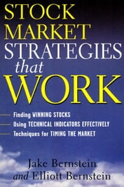 Stock Market Strategies That Work ebook by Bernstein, Jake