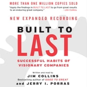 Built to Last - Successful Habits of Visionary Companies audiobook by Jim Collins