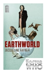 Doctor Who: Earthworld - 50th Anniversary Edition ebook by Jacqueline Rayner
