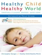 Healthy Child Healthy World ebook by Christopher Gavigan