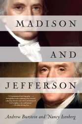 Madison and Jefferson ebook by Andrew Burstein,Nancy Isenberg