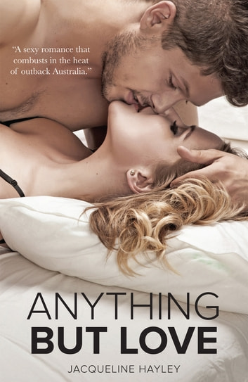Anything But Love ebook by Jacqueline Hayley
