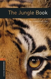 The Jungle Book Level 2 Oxford Bookworms Library ebook by Rudyard Kipling