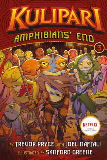 Amphibians' End (A Kulipari Novel #3) ebook by Trevor Pryce