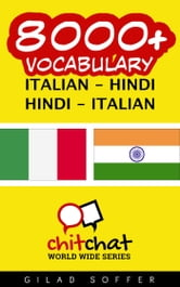 8000+ Vocabulary Italian - Hindi ebook by Gilad Soffer