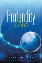 Profundity One ebook by David C. Franklin, M.D.