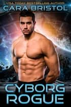 Cyborg Rogue ebook by