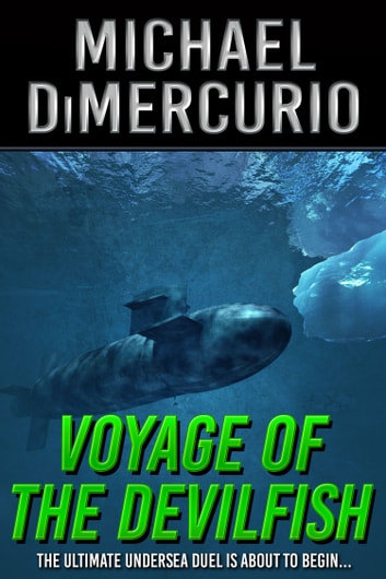 Voyage of the Devilfish ebook by Michael DiMercurio