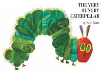 The Very Hungry Caterpillar ebook by Eric Carle, Eric Carle, Eric Carle, Eric Carle