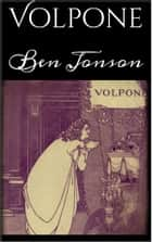 Volpone ebook by Ben Jonson