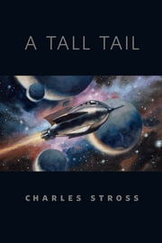 A Tall Tail - A Tor.Com Original ebook by Charles Stross