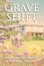 Grave Shift ebook by Blanche Day Manos, Barbara Burgess