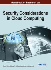 Handbook of Research on Security Considerations in Cloud Computing ebook by Kashif Munir,Mubarak S. Al-Mutairi,Lawan A. Mohammed